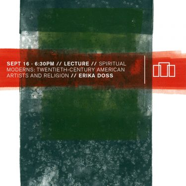 Lecture: Spiritual Moderns: Twentieth-Century American Artists and Issues of Religion