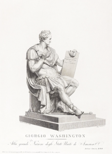 """""""Giorgio Washington [Statue of George Washington],"""" 1820, engraving, by Angelo Bertini (Italian, born 1783 - unknown death date); after a drawing by Giovanni Tognoli (Italian, 1786 - 1862); from the original sculpture by Antonio Canova ( Italy, 1757 - 1822). Collection of the Birmingham Museum of Art; Gift of M. Knoedler & Co., New York 1953.42"""