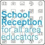 CANCELED: School Reception